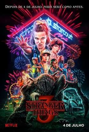 Stranger Things - 3ª Temporada Completa