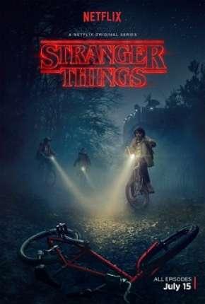 Stranger Things - Todas as Temporadas Completas