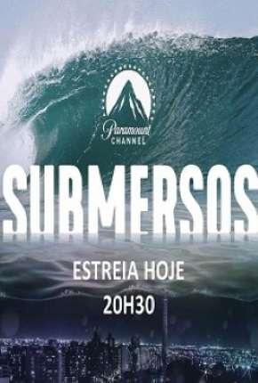 Submersos - 1ª Temporada