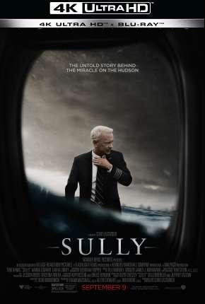 Sully - O Herói do Rio Hudson - 4K