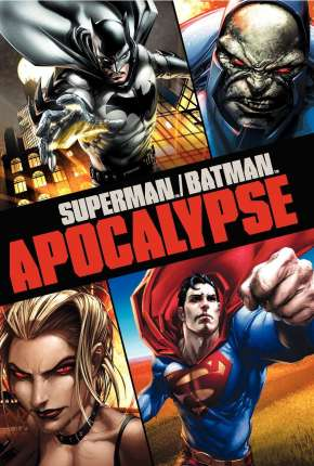 Superman e Batman - Apocalipse