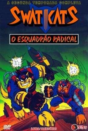 Capa Swat Kats - O Esquadrão Radical - 2ª Temporada Dublado