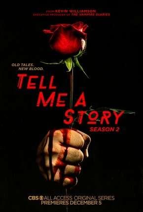 Tell Me a Story - 2ª Temporada Legendada