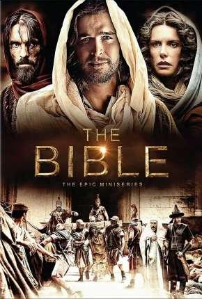 The Bible  - 1ª Temporada - Completa