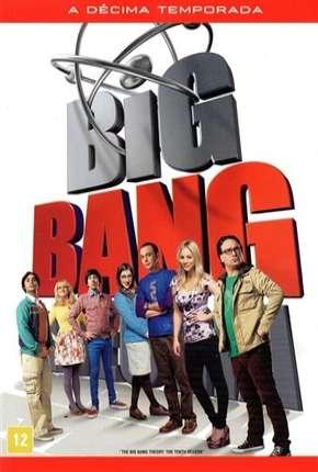 The Big Bang Theory (Big Bang - A Teoria) 10ª Temporada
