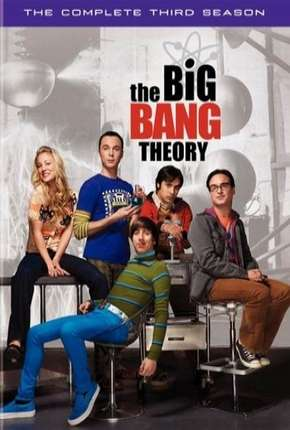 The Big Bang Theory (Big Bang - A Teoria) 3ª Temporada