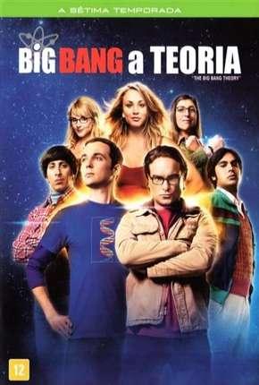 The Big Bang Theory (Big Bang - A Teoria) 7ª Temporada