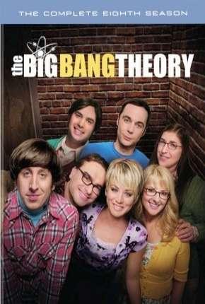 The Big Bang Theory (Big Bang - A Teoria) 8ª Temporada