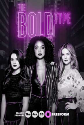 The Bold Type 4ª Temporada - Legendada