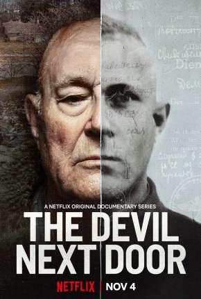 The Devil Next Door - 1ª Temporada