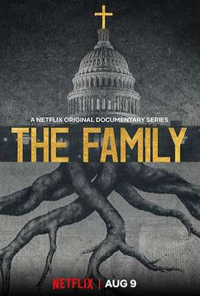 The Family - Democracia Ameaçada - 1ª Temporada Completa