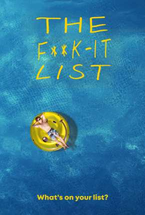 The F**k-It List - Legendado