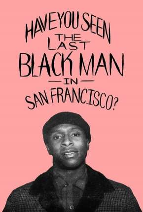 The Last Black Man in San Francisco - CAM