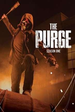 The Purge - Uma Noite de Crime 1ª Temporada