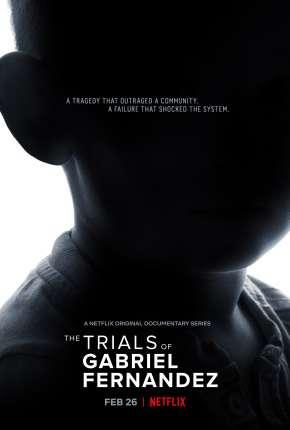 The Trials of Gabriel Fernandez  Completa - Legendada