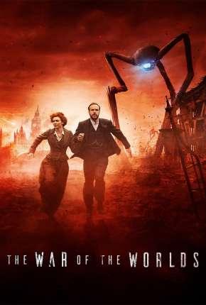 The War of the Worlds - A Guerra dos Mundos 1ª Temporada Legendada