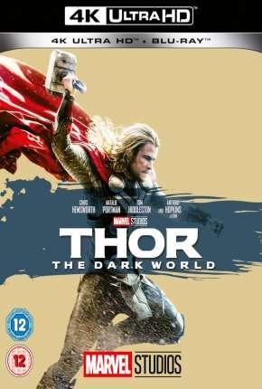 Thor - O Mundo Sombrio 4K