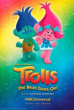 Trolls - O Ritmo Continua!  - 1ª a 6ª Temporada Completa