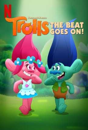 Trolls - O Ritmo Continua 1ª até ª 6 Temporada