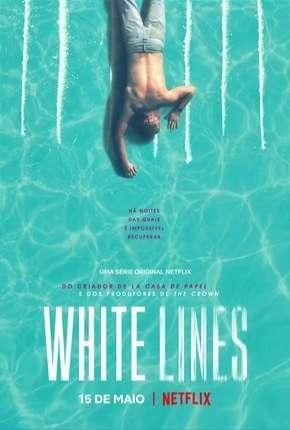White Lines - 1ª Temporada Completa