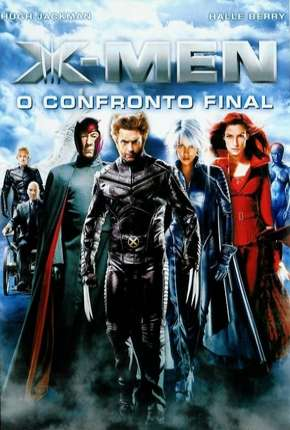 Capa X-Men 3 - O Confronto Final Dublado