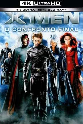 X-Men - O Confronto Final - 4K via Torrent