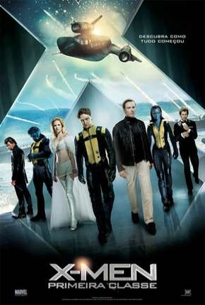 X-Men - Primeira Classe (X: First Class)
