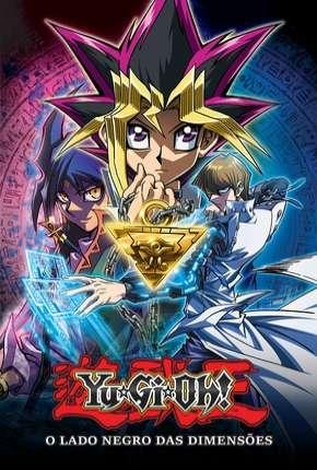 Yu-Gi-Oh! O Lado Negro das Dimensões - BluRay