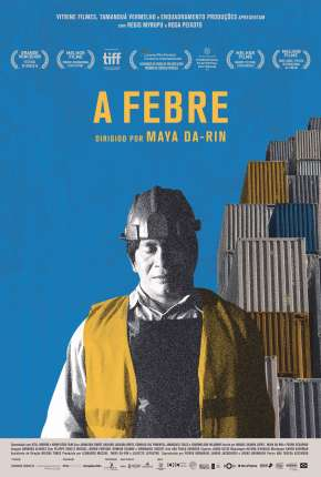 Filme A Febre Download