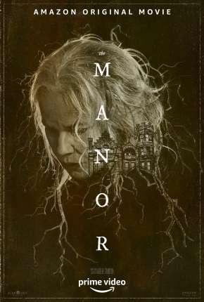 Filme A Mansão - The Manor Download