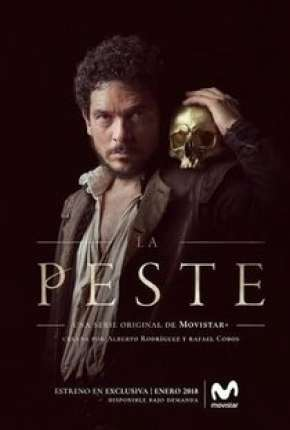 A Peste - 1ª Temporada via Torrent