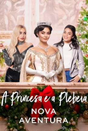 A Princesa e a Plebeia - Nova Aventura via Torrent