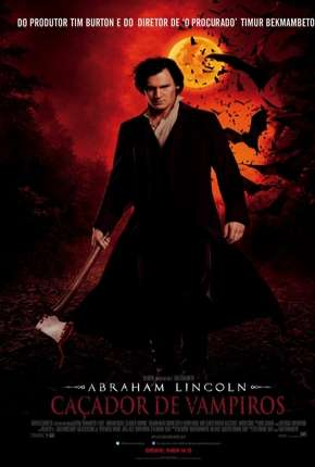 Abraham Lincoln - Caçador de Vampiros - BluRay via Torrent