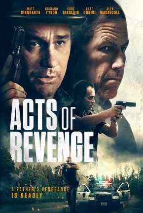 Filme Acts of Revenge - Legendado Download