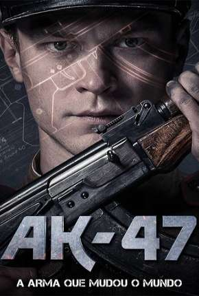 AK-47 - A Arma Que Mudou o Mundo via Torrent