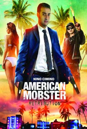 Filme American Mobster - Retribution - Legendado Download