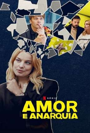 Amor e Anarquia - 1ª Temporada Completa via Torrent