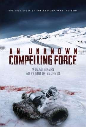 Filme An Unknown Compelling Force - Legendado Torrent