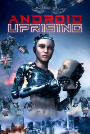 Android Uprising - Legendado via Torrent