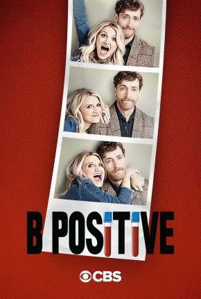Série B Positive - 2ª Temporada Legendada Download