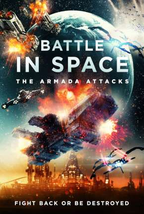 Battle in Space - The Armada Attacks - Legendado