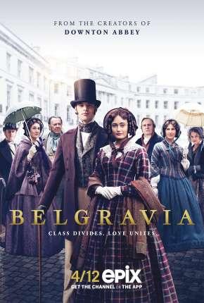 Série Belgravia - 1ª Temporada Torrent
