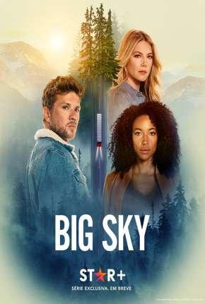 Série Big Sky - 2ª Temporada Legendada Download