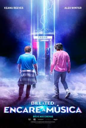 Bill e Ted - Encare a Música via Torrent
