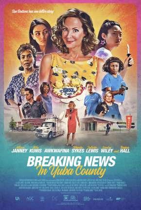 Filme Breaking News In Yuba County - Legendado Download