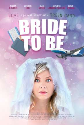 Bride to Be - Legendado