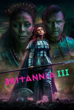 Britannia - 3ª Temporada Completa Legendada