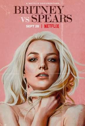 Filme Britney x Spears - Legendado Torrent