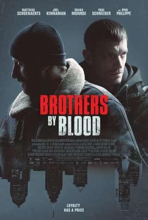 Brothers by Blood - Legendado