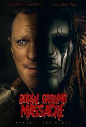Burial Ground Massacre - Legendado